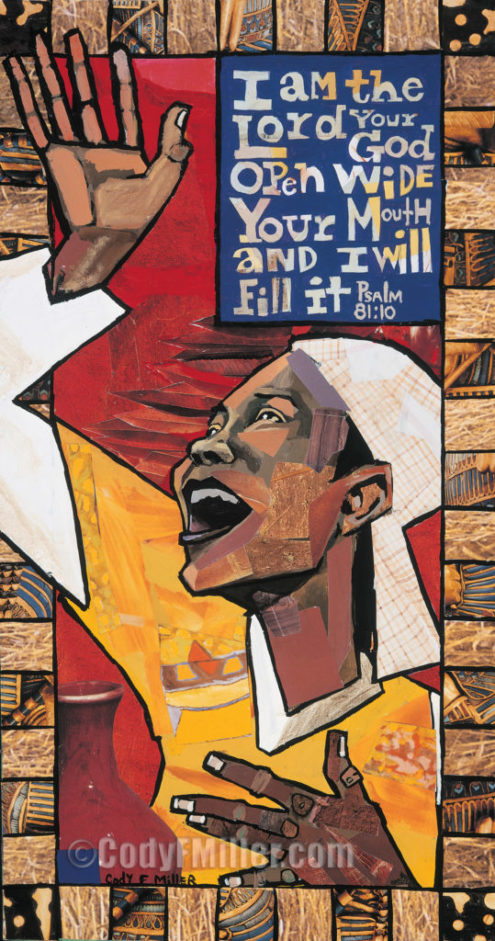 """""""Psalm 81:10"""" Limited Edition, 7.5"""" x 14"""" $25"""